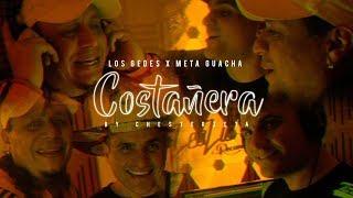 Los gedes Ft Meta Guacha Costañera by Lesliemediainc