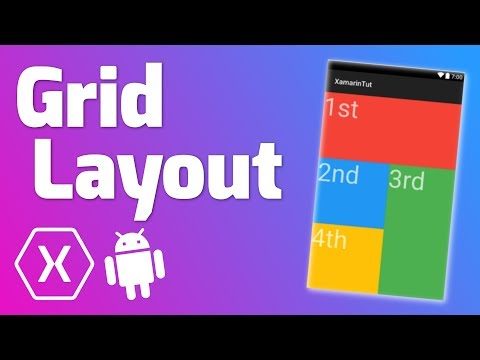 GRID LAYOUT - Quick Tutorial (Xamarin Android)