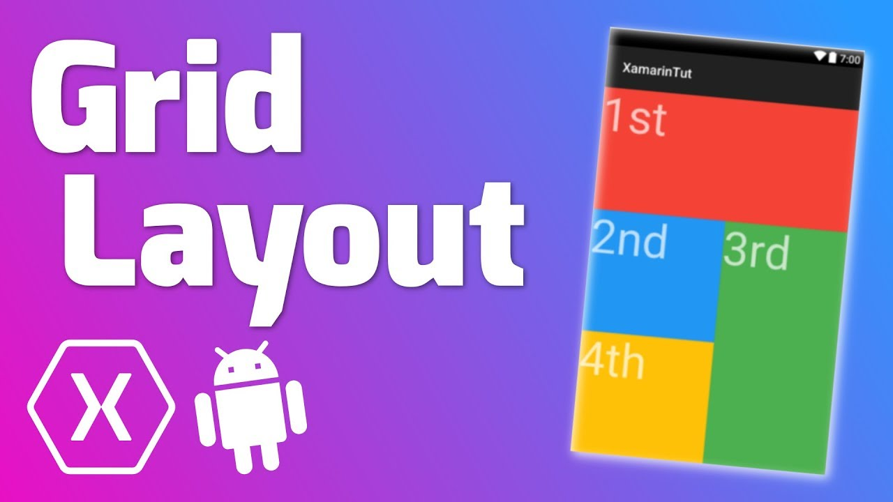 grid layout quick tutorial xamarin android youtube