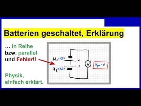 Batterien In Reihe Parallel Geschaltet Theoretische Erklarung Youtube