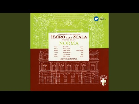 """Norma, Act 1: """"Casta diva"""" (Norma, Chorus)"""