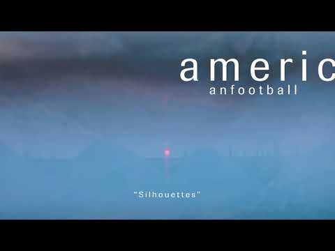 American Football - Silhouettes [OFFICIAL AUDIO] Mp3