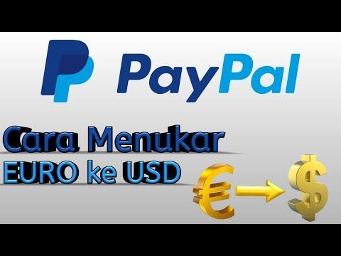 Cara Convert Mata Uang EURO Ke USD Di PayPal || Menukar EURO Ke USD Di PayPal