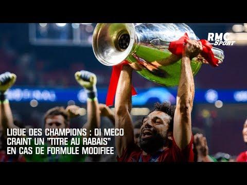 """Ligue des champions : Di Meco craint """"un titre au rabais"""" en cas de formule modifiée"""