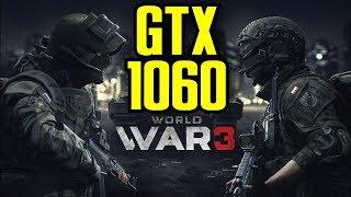 World War 3 GTX 1060 OC | 1080p Ultra Settings | FRAME-RATE TEST
