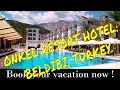 ★★★★★ ONKEL RESORT HOTEL: BELDIBI, TURKEY