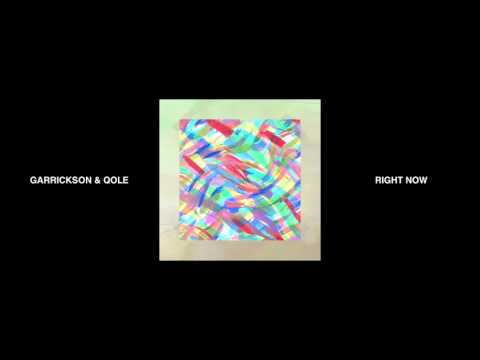 Garrickson & Qole - Right Now (Audio)