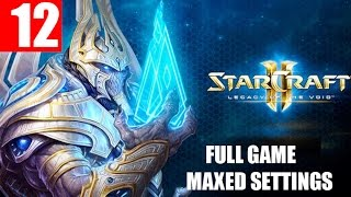 StarCraft 2 Legacy of the Void Walkthrough Part 12 Full Campaign HD Ultra Gameplay