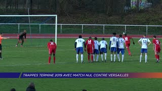 Yvelines | Trappes termine 2019 avec match nul contre Versailles