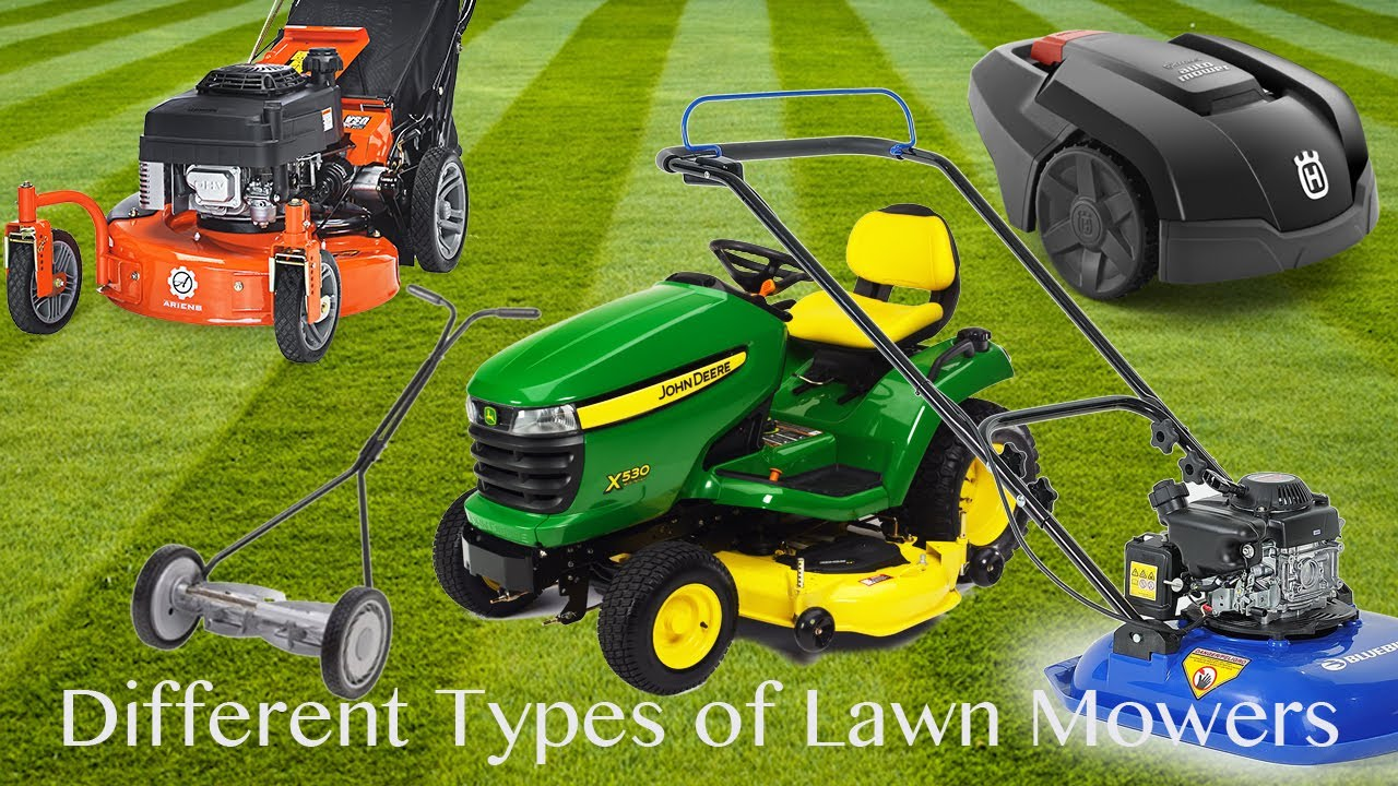 Different Types Of Lawn Mowers Youtube