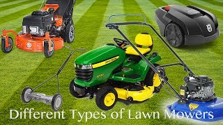Lawn Mower - Different Types of Lawn Mowers