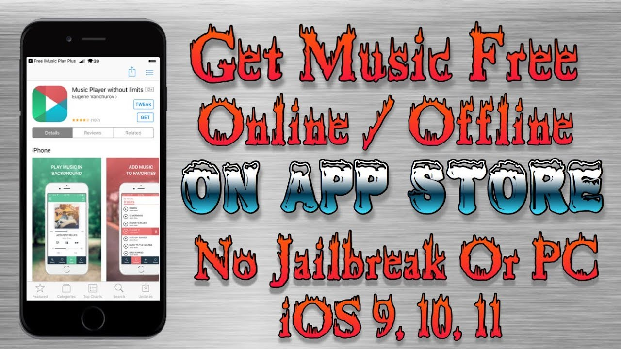 New Get Music App On AppStore With Offline Mode (No Jailbreak/PC) iOS  9,10,11 iPhone,iPod,iPad