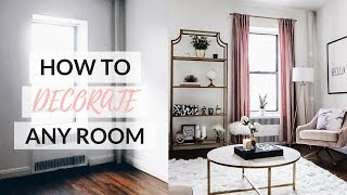 HOW TO DECORATE ANY ROOM - Easy Step By Step Guide