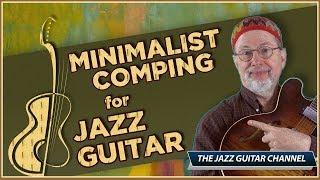 Minimalist Comping for Jazz Gu…