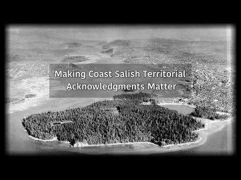 Making Coast Salish Territorial Acknowledgments Matter