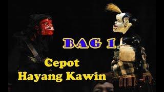 Cepot Hayang Kawin Bag 1 (Cepot Rarabi) Dalang Asep Sunandar S