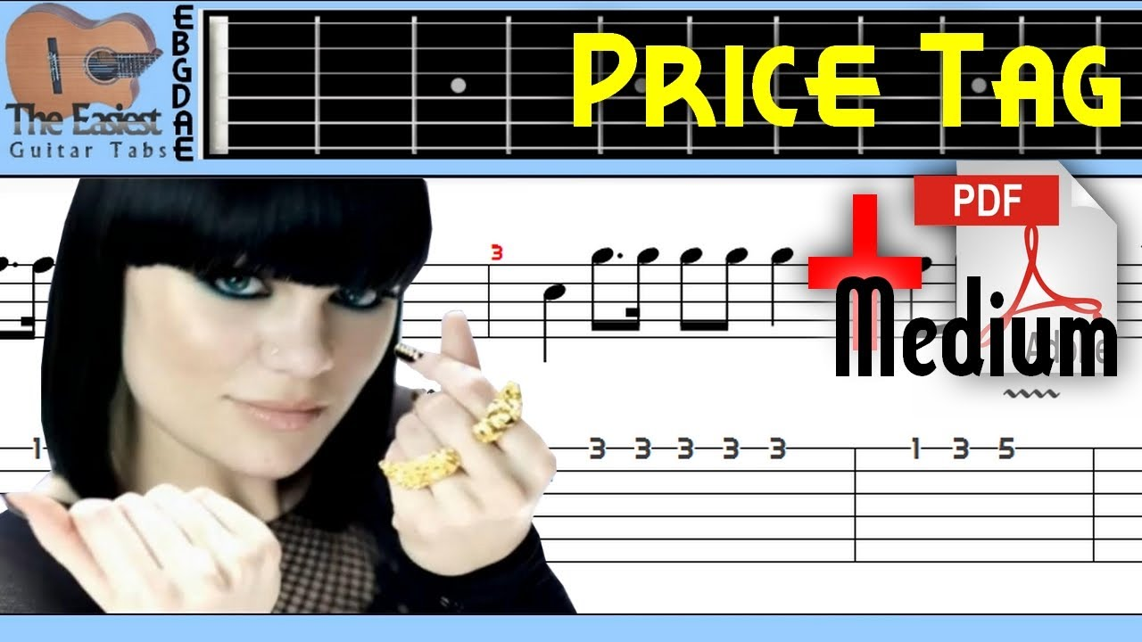The Easiest Guitar Tabs: Jessie J - Price Tag (Medium / With chords )