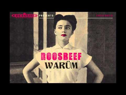 Roosbeef - Warum