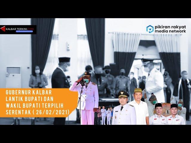 Lima Bupati dan Wakil Bupati Kalbar Dilantik, Sutarmidji Ingatkan Covid dan Karhutla
