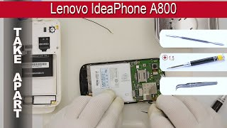 how to disassemble  Lenovo IdeaPhone A800 Take apart Tutorial