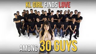 KL Girl Finds Love Among 30 Guys