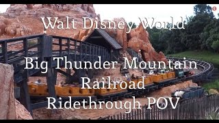 Big Thunder Mountain Railroad - Walt Disney World Ride Through POV