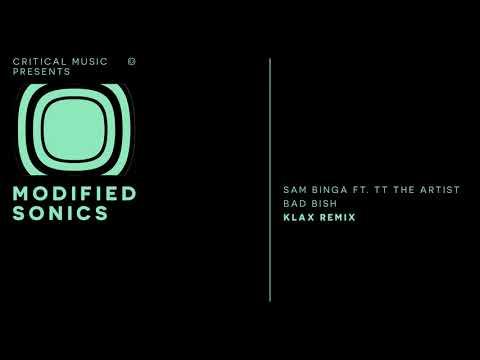 Sam Binga feat. TT The Artist - Bad Bish (KLAX Remix)