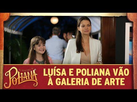 Luísa e Poliana vão à galeria de arte | As Aventuras de Poliana