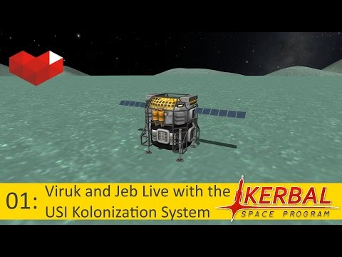 Viruk and Jeb Live with the USI Kolonization System