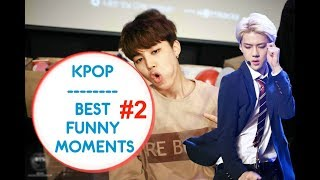 KPOP | BEST FUNNY MOMENTS # 2