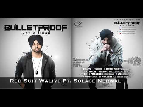 RED SUIT WALIYE - Kay V Singh Ft. Solace...