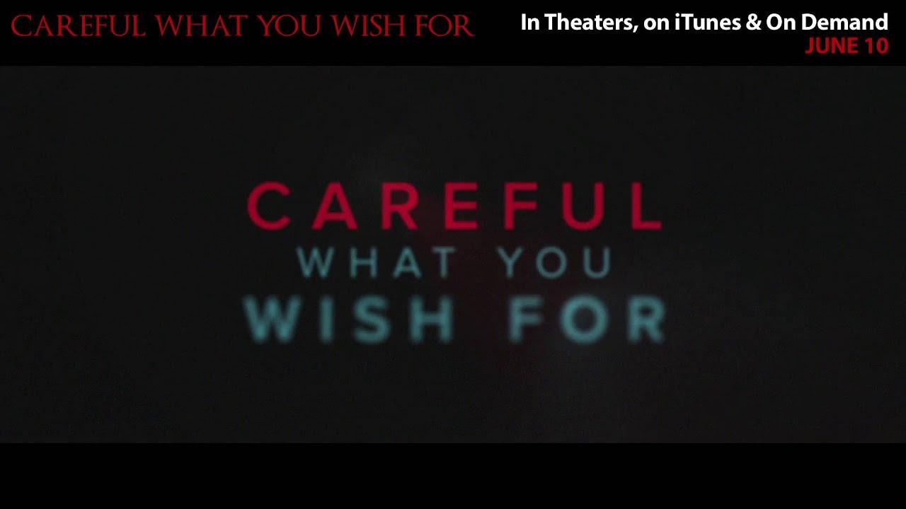 Download CAREFUL WHAT YOU WISH FOR (2016) – Nick Jonas, Dermot Mulroney - CS June 10th