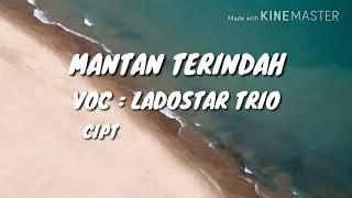 Pop batak - Lirik dan terjemahan batak `~ indonesia I Mantan terindah - ladostar trio