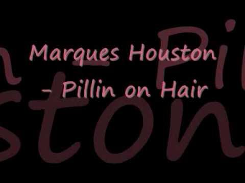 Marque Houston - Pullin on Hair [NEW 2010]