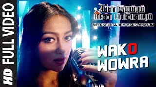 Wako Wowra Video Song HD Meenkuzhambum Manpaanayum