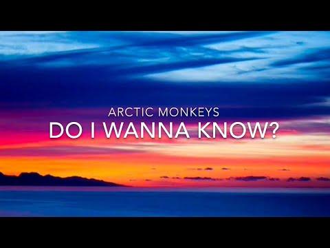 Arctic Monkeys - Do I Wanna Know? - Lyrics