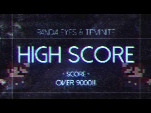 Panda Eyes & Teminite - Highscore