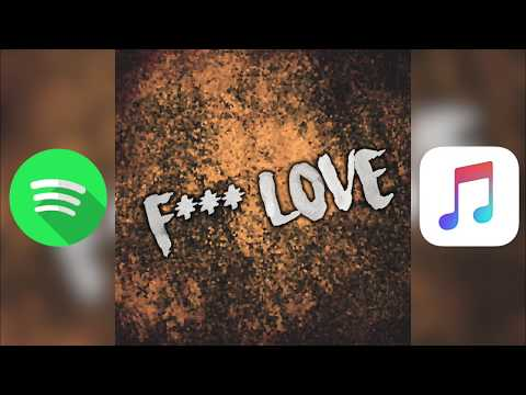 XXXTENTACION & Trippie Redd ~ F*** LOVE (Kid Travis Cover) SPOTIFY + APPLE MUSIC