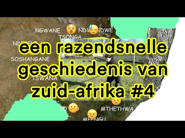 Een razendsnelle geschiedenis van Zuid-Afrika #4