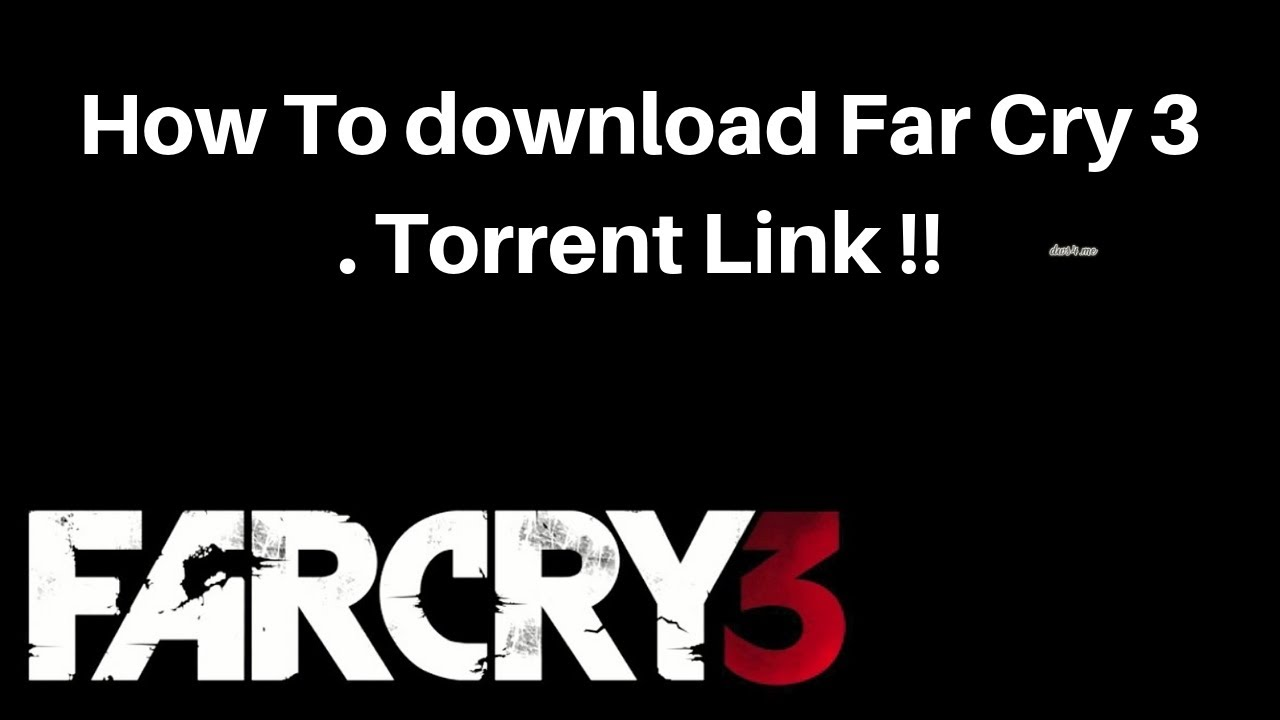 far cry 3 crack torrent