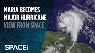 Watch Hurricane Maria Intensify from Space