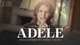 "Zek - Cover/Mashup ""Hello/When we were young"" (Adele)"