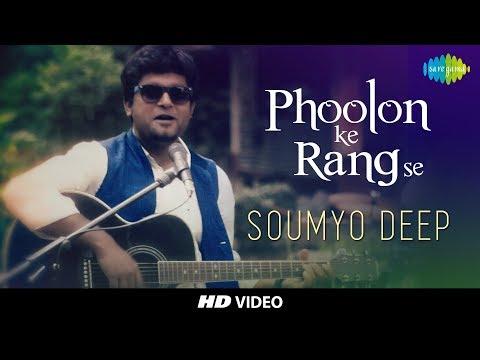 Phoolon Ke Rang Se - Cover | Kolkata Videos I Feat. Soumyo Deep
