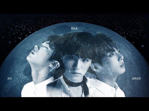 So Far Away (SUGA, 진, 정국 Ver.) Fan MV