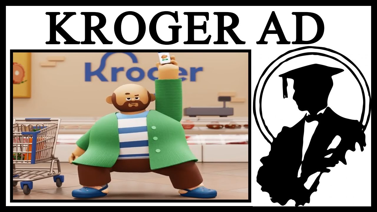 Why Does Kroger Make Terrible Ads?