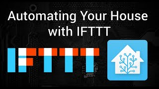 Tutorial - How to Control IFTTT from Home Assistant, Tasker, and other Tech
