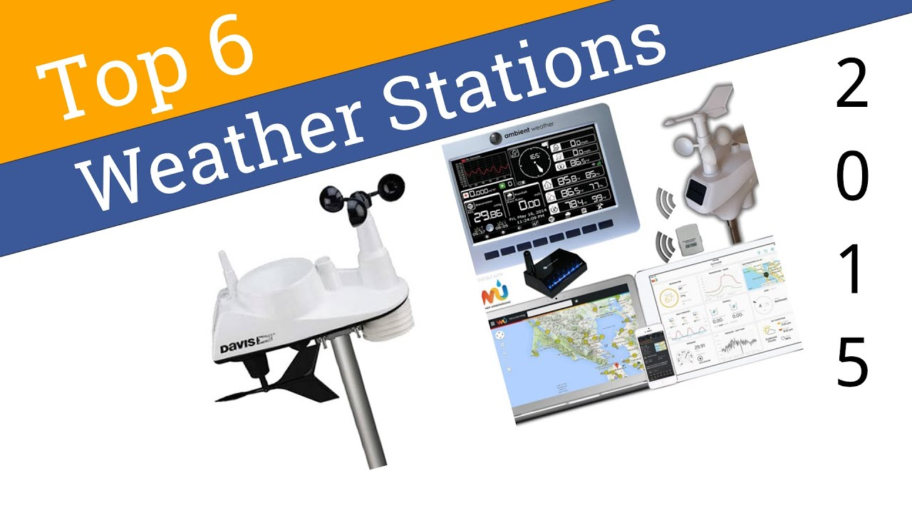 6 Best Weather Stations 2015