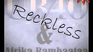Afrika Bambaataa & UB40 - Reckless