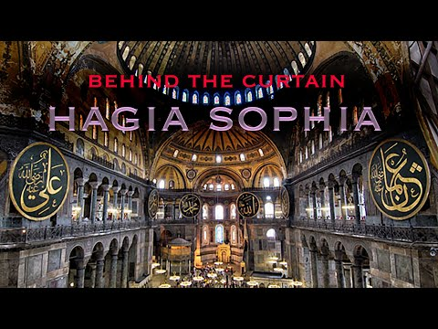 Behind the Curtain Hagia Sophia: How mosaics are being covered with curtains