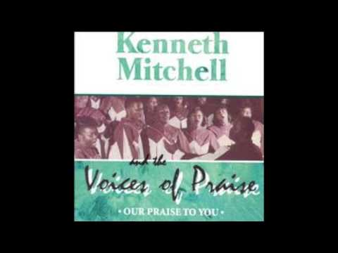 Kenneth Mitchell and The Voices of Praise Mercy Seat
